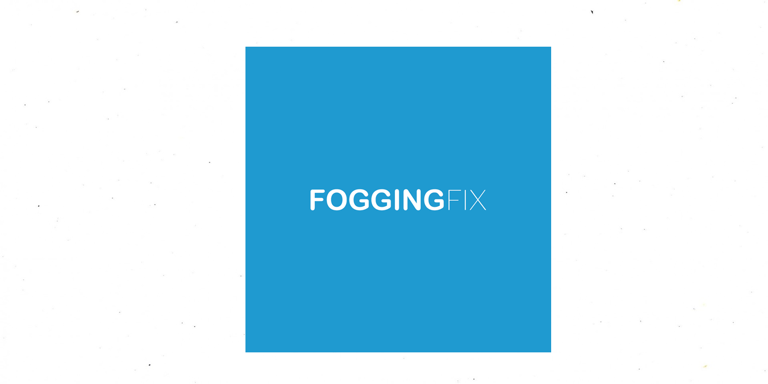 Fogging Fix Cleaning